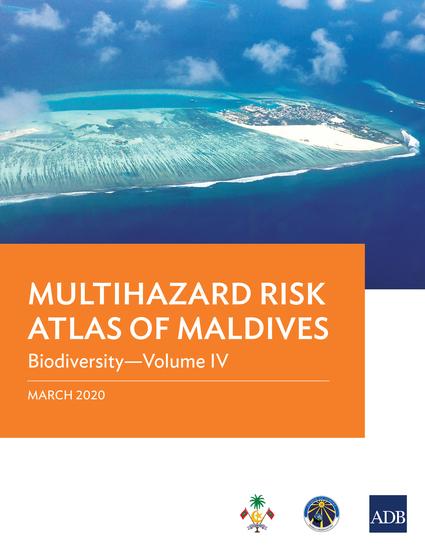 Multihazard Risk Atlas of Maldives: Biodiversity—Volume IV - cover