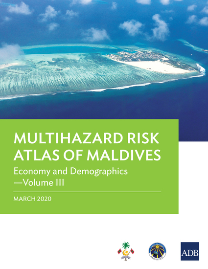 Multihazard Risk Atlas of Maldives: Economy and Demographics—Volume III - cover