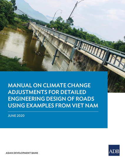 Manual on Climate Change Adjustments for Detailed Engineering Design of Roads Using Examples from Viet Nam - cover