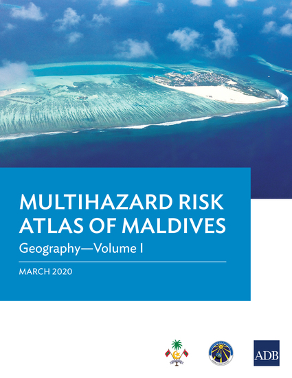 Multihazard Risk Atlas of Maldives: Geography—Volume I - cover