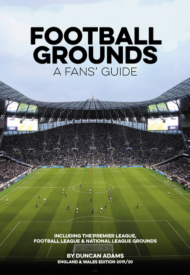 Football Grounds - A Fans' Guide England & Wales 2019 20 - cover
