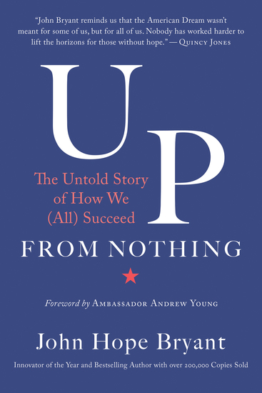 Up from Nothing - The Untold Story of How We (All) Succeed - cover