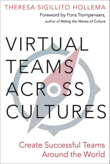 Virtual Teams Across Cultures - Create Successful Teams Around the World - cover
