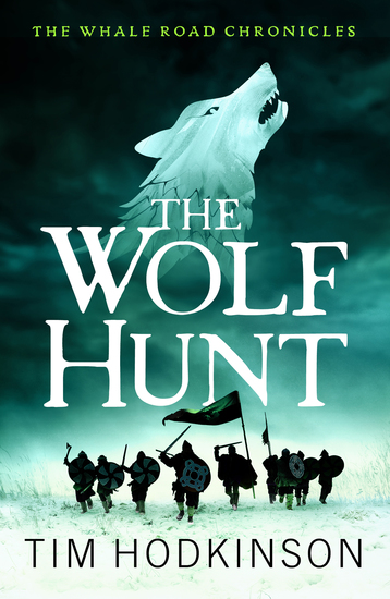 The Wolf Hunt - A fast-paced action-packed historical fiction novel - cover