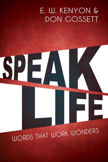 Speak Life - Words That Work Wonders - cover