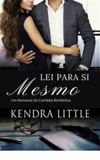 Lei Para Si Mesmo - Um Romance De Comédia Romântica - cover