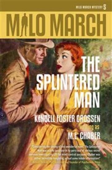 Milo March #5 - The Splintered Man - cover