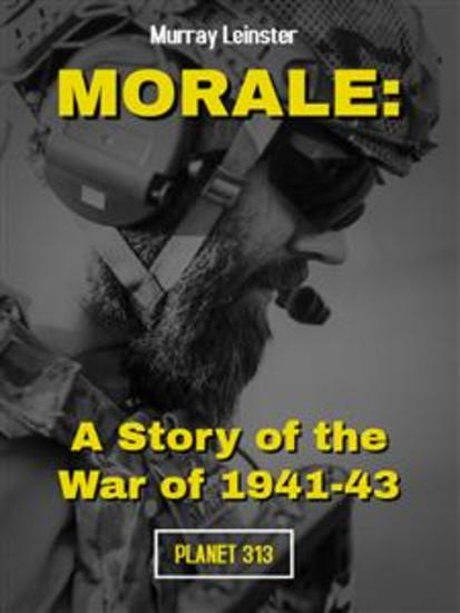Morale: A Story of the War of 1941-43 - cover