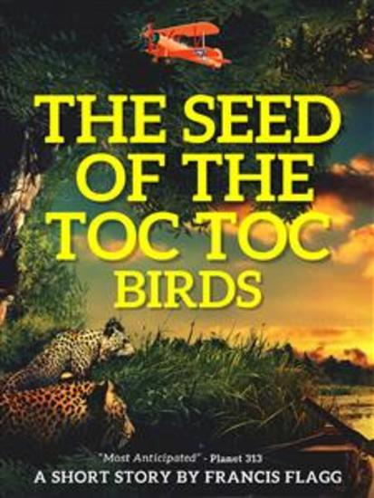 The Seed of the Toc-Toc Birds - cover