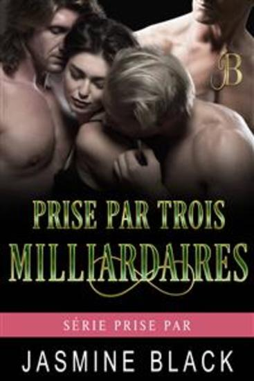 Prise Par Trois Milliardaires - cover