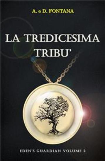 La Tredicesima Tribù - Eden's Guardian Vol 2 - cover