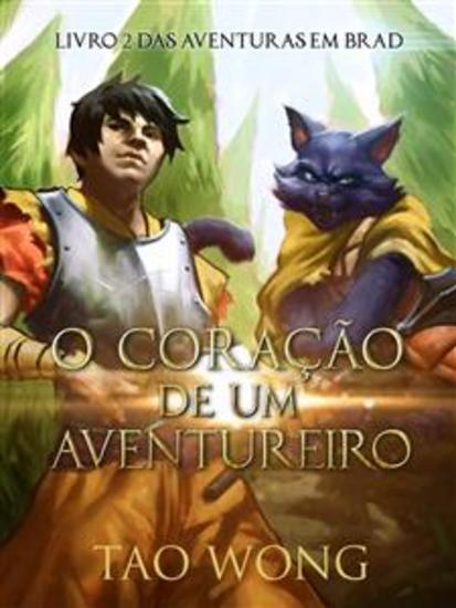 O Coração De Um Aventureiro - Livro 2 Das Aventuras Em Brad - cover