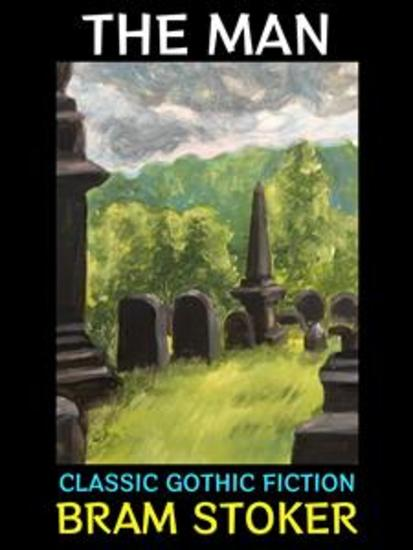 The Man - Classic Gothic Fiction - cover