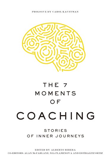 The 7 Moments of Coaching - Stories of Inner Journeys - cover