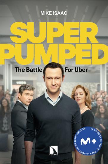 La batalla por Uber - Una ambición desenfrenada - cover
