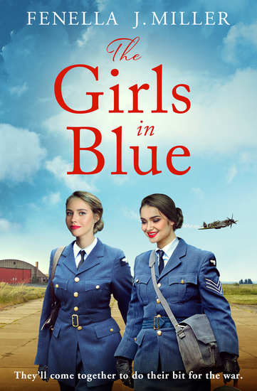 The Girls in Blue - a gripping and emotional wartime saga - cover