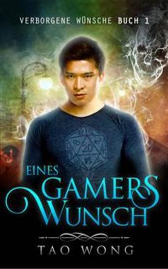 Eines Gamers Wunsch - Verborgene Wünsche #1 - cover