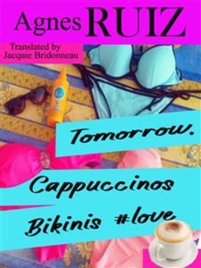 Tomorrow Cappuccinos Bikinis #love - cover