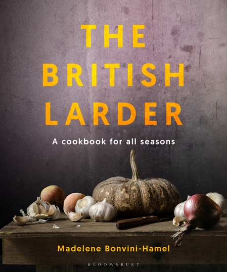 The British Larder - A Cookbook For All Seasons - cover