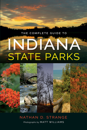 The Complete Guide to Indiana State Parks - cover