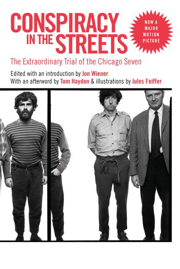 Conspiracy in the Streets - The Extraordinary Trial of the Chicago Seven - cover