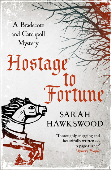 Hostage to Fortune - Bradecote and Catchpoll 4 - cover