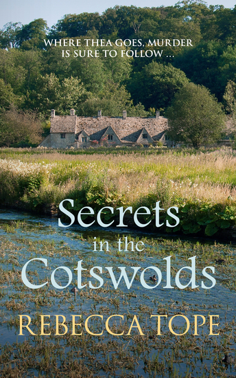 Secrets in the Cotswolds - Mystery and intrigue in the beautiful Cotswold countryside - cover