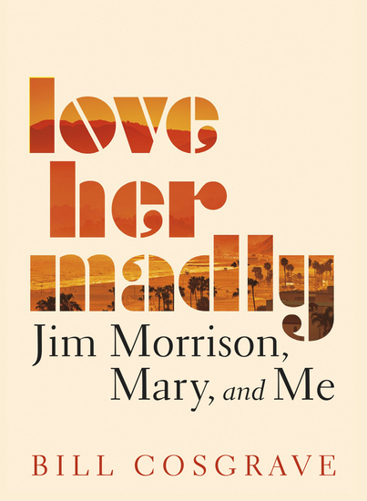 Love Her Madly - Jim Morrison Mary and Me - cover