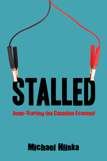 Stalled - Jump-Starting the Canadian Economy - cover