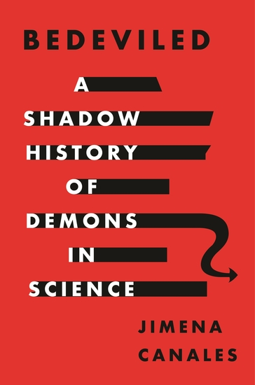 Bedeviled - A Shadow History of Demons in Science - cover