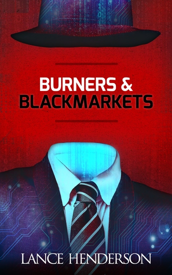 Burners and Black Markets - Opsec for the Next Generation - cover