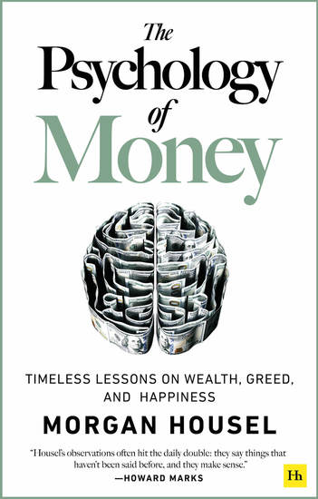 The Psychology of Money - Timeless lessons on wealth greed and happiness - cover