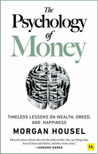 Read The Psychology of Money by Morgan Housel