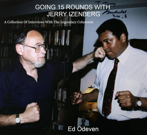 Going 15 Rounds With Jerry Izenberg - cover