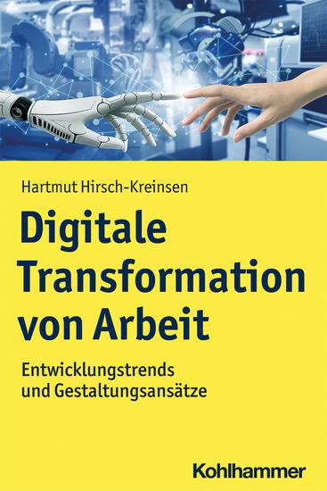 Digitale Transformation von Arbeit - Entwicklungstrends und Gestaltungsansätze - cover