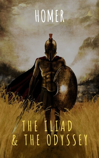 The Iliad & The Odyssey - cover