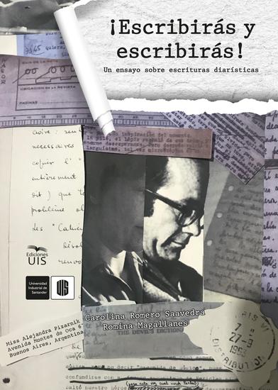¡Escribirás y escribirás! - Un ensayo sobre escrituras diarísticas - cover