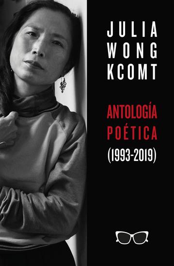 Antología poética de Julia Wong (1993-2019) - cover
