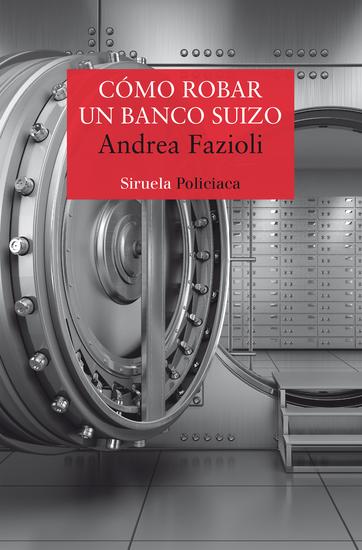Cómo robar un banco suizo - cover