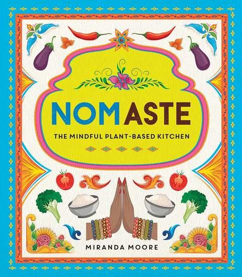 Nomaste - The Mindful Plant-Based Kitchen - cover
