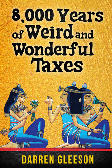 8000 Years of Weird and Wonderful Taxes - cover