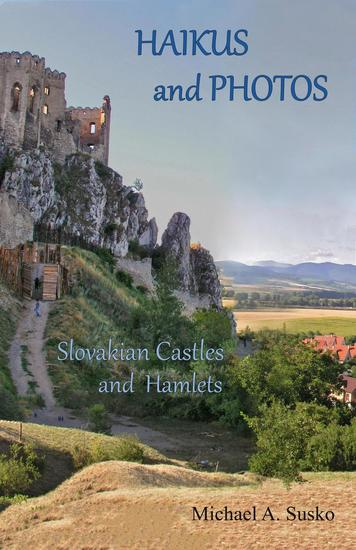 Haikus and Photos: Slovakian Castles and Hamlets - cover