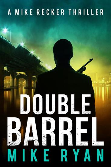 Double Barrel - The Silencer Series #13 - cover