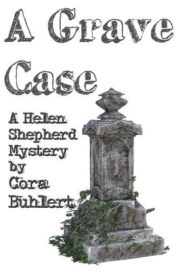 A Grave Case - Helen Shepherd Mysteries #14 - cover