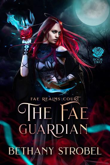 The Fae Guardian - Fae Realms Court #2 - cover