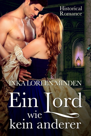 Ein Lord wie kein anderer - Historical Romance - cover