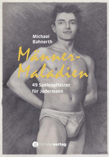 Männermaladien - 49 Seelenpflaster für Jedermann - cover
