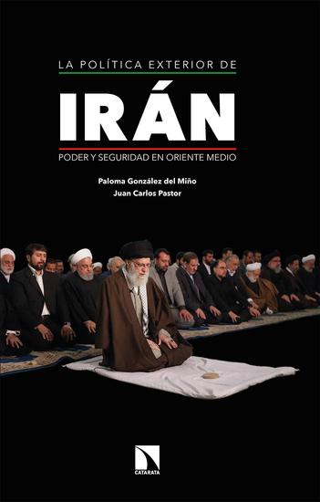La política exterior de Irán - Poder y seguridad en Oriente Medio - cover
