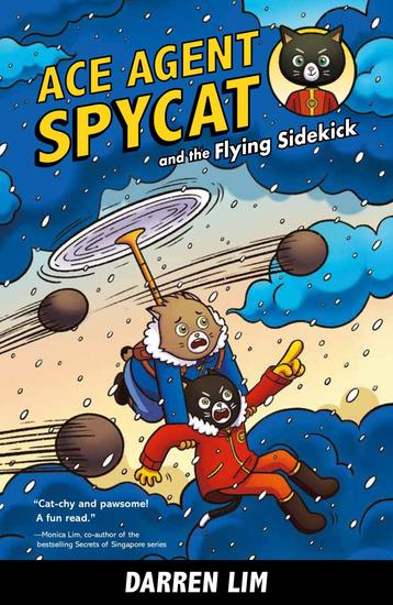 Ace Agent Spycat and the Flying Sidekick (Book 1) - Ace Agent Spycat #1 - cover