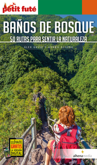 Baños de bosque 50 rutas para sentir la naturaleza - cover